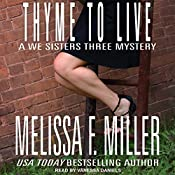 Thyme to Live: We Sisters Three Mystery, Book 3 | Melissa F. Miller