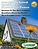 Solar Power and Solar Panels: Answers to Your