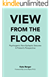 View From The Floor: Psychogenic Non-Epileptic Seizures: A Patient's Perspective