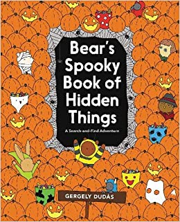 Halloween Spooky.Bear S Spooky Book Of Hidden Things Halloween Seek And Find