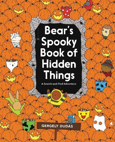 Bear's Spooky Book of Hidden Things: Halloween Seek-and-Find (Search and Find Adventure)]()