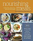img - for Nourishing Meals: 365 Whole Foods, Allergy-Free Recipes for Healing Your Family One Meal at a Time book / textbook / text book