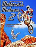 img - for Adult Coloring Books Motocross Madness 2: 40 coloring pages of motocross, motorcycles, dirt bikes, racing, motocross stunts and more book / textbook / text book