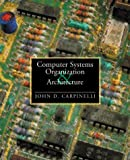 Computer Systems Organization and Architecture 1st Edition