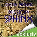 Mission Sphinx | Glenn Meade