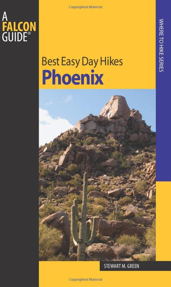Download Best Easy Day Hikes Phoenix, 2nd (Best Easy Day Hikes Series) ebook
