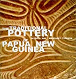The Traditional Pottery of Papua, New Guinea, Patricia May and Margaret Tuckson, 0824823443