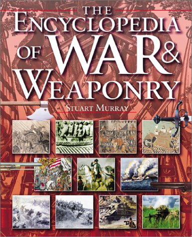 The  Encyclopedia of War & Weaponry (Watts Reference) pdf