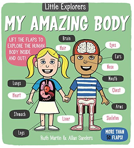 Little Explorers: My Amazing Body (Easy Body)