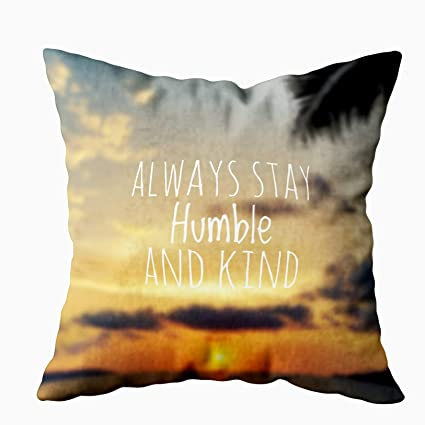 Awesome Emmteey Throw Pillows For Couch Pillow Covers 16X16 Pillow Covers Home Throw Pillow Covers Pillows Quote Always Stay Humble Kind Cover For Caraccident5 Cool Chair Designs And Ideas Caraccident5Info