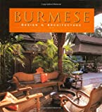 Burmese Design and Architecture, Elizabeth Moore, 9625938826