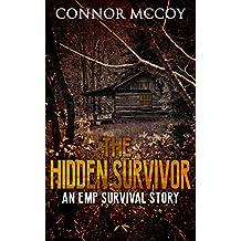 THE HIDDEN SURVIVOR: an EMP survival story