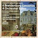 Bach: 6 Brandenburg Concertos / 4 Orchestral Suites