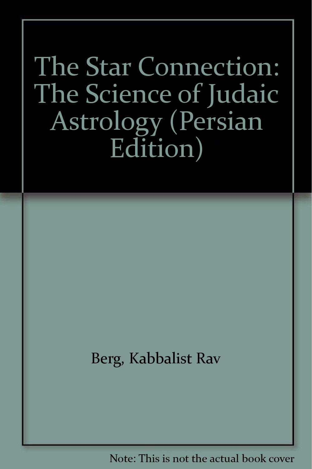 The Star Connection: The Science of Judaic Astrology: Amazon.in: Rav ...