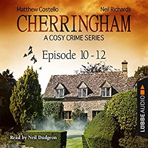 Cherringham - A Cosy Crime Series Compilation (Cherringham 10 - 12) Audiobook