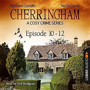 Cherringham - A Cosy Crime Series Compilation (Cherringham 10 - 12) Hörbuch