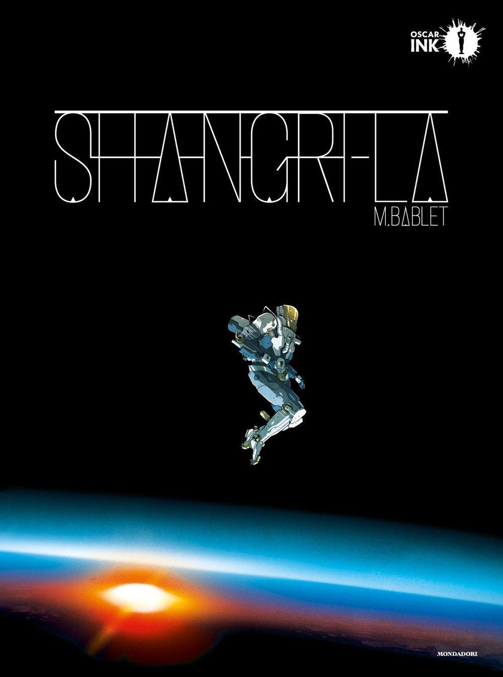 Shangri-la Copertina rigida – 7 nov 2017 Mathieu Bablet P. Checcoli Mondadori 8804684011