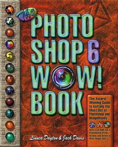 The Photoshop 6 WOW! Book