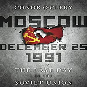 Moscow, December 25,1991 Audiobook