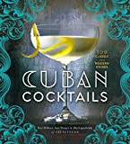img - for Cuban Cocktails: 100 Classic and Modern Drinks book / textbook / text book
