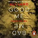 Good Me Bad Me Audiobook by Ali Land Narrated by Hannah Murray