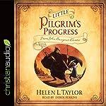 Little Pilgrim's Progress: From John Bunyan's Classic | Helen L. Taylor