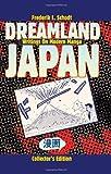 Dreamland Japan, Frederik L. Schodt, 1933330953