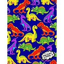 Draw And Write Journal: Dinosaur Primary Writing Notebook For Kids / Kindergarten Workbook With Space For Writing And Drawing: Preschool Learn To Write Journal; Preschool Activity Book