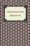Think and Grow Rich, Napoleon Hill, 1420946358