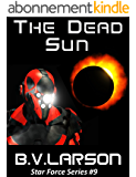 The Dead Sun (Star Force Series Book 9) (English Edition)