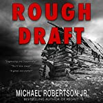 Rough Draft | Michael Robertson Jr.,Dan Dawkins