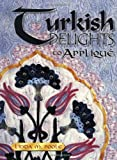 img - for Turkish Delights to Applique book / textbook / text book