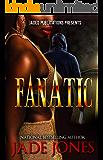Fanatic: A Standalone Novel