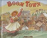 Boom Town, Sonia Levitin, 0531330435