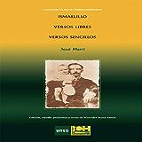 ISMAELILLO. VERSOS LIBRES. VERSOS SENCILLOS (Spanish Edition)