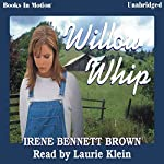 Willow Whip | Irene Bennett Brown