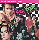 The New Wave: Pop Music Of The Early 80s (CD + Booklet)