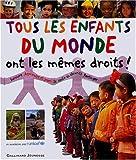 """Afficher """"Tous les enfants du monde ont les mêmes droits !"""""""