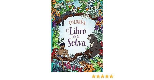Colorea el libro de la selva (Spanish Edition): Various, Anaya ...
