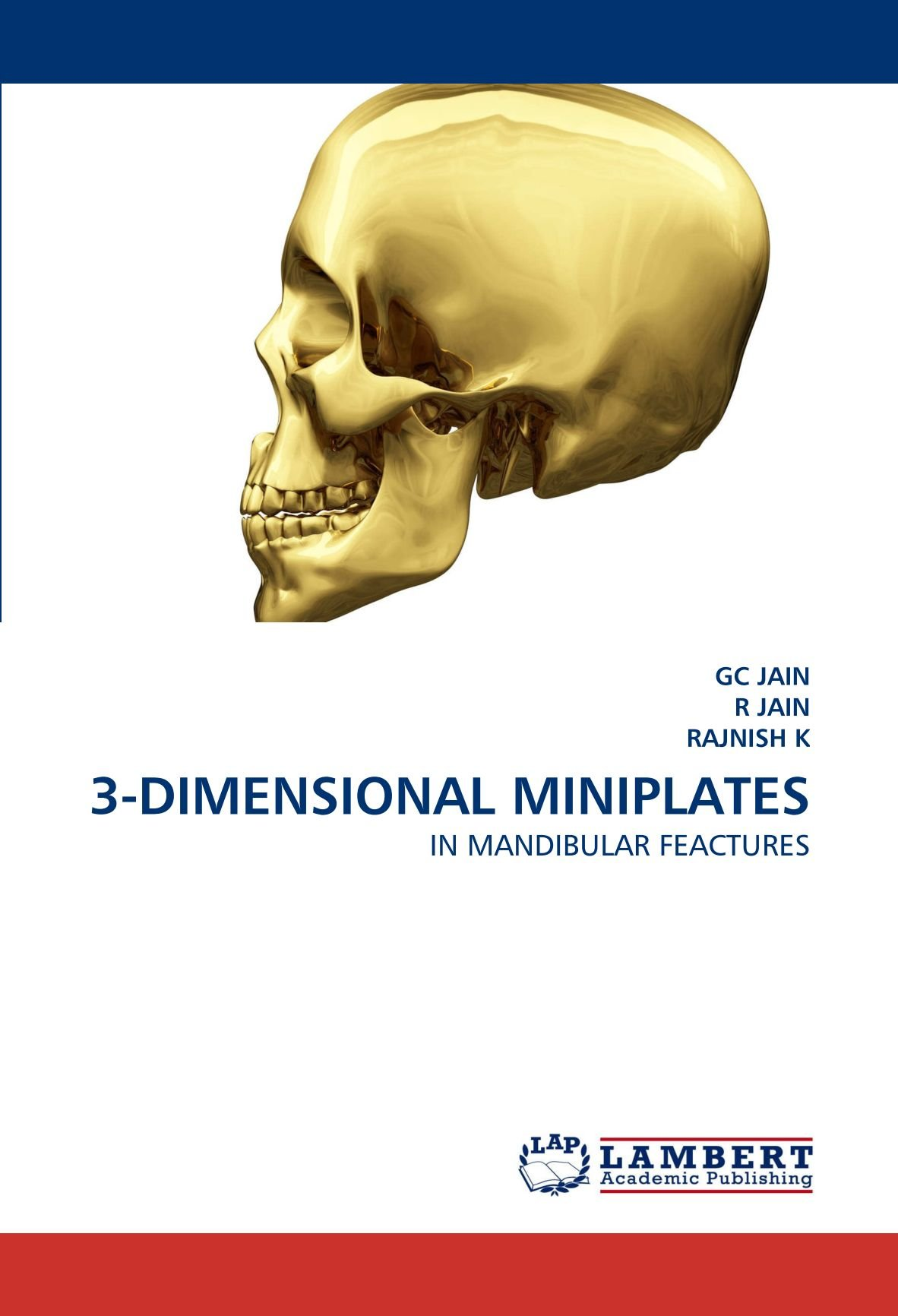 3-DIMENSIONAL MINIPLATES: IN MANDIBULAR FEACTURES pdf