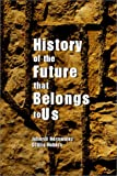 History of the Future That Belongs to Us, Joherdi Hernandez and Ottilia Robers, 096634720X