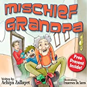 Children's books: Mischief Grandpa (Early readers age 4-8)