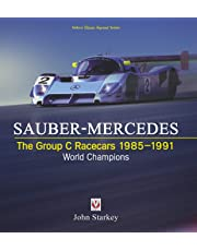 SAUBER-MERCEDES - The Group C Racecars 1985-1991: World Champions (Veloce