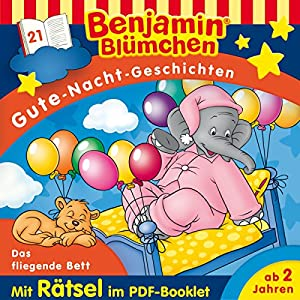 Das fliegende Bett (Benjamin Blümchen Gute-Nacht-Geschichten 21) Hörspiel
