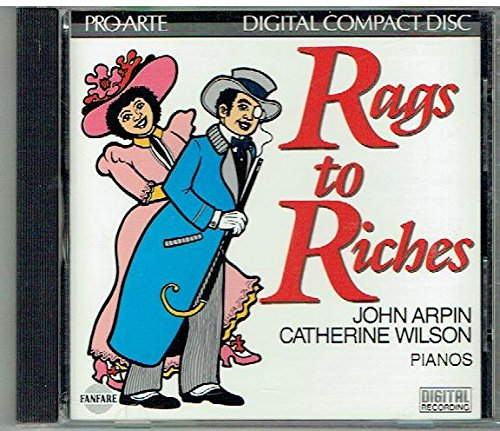 Price comparison product image Rags to Riches - John Arpin with Catherine Wilson (Fanfare)