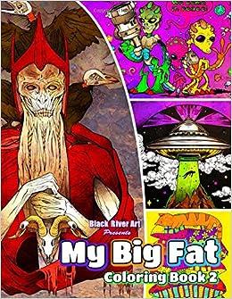Amazon My Big Fat Coloring Book 2 9781545328507 Karlon Douglas Books