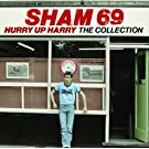 Hurry Up Harry: The Collection /  Sham 69