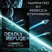 Deadly Refuge: The Alorian Wars, Book 2 | Drew Avera