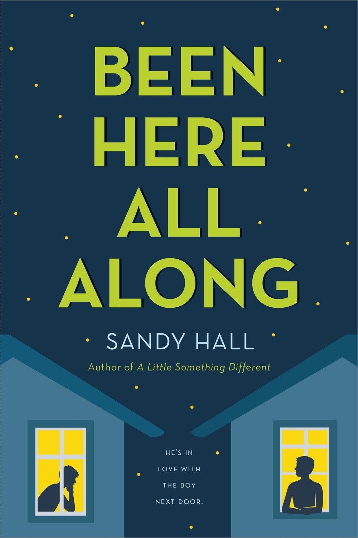 Been Here All Along (Anglais) Broché – 30 août 2016 Sandy Hall St Martin' s Press 1250100658 Kinder- und Jugendbücher