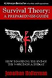 Survival Theory: A Preparedness Guide